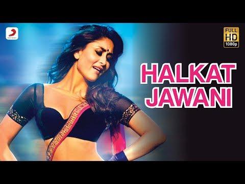 Halkat Jawani - Heroine Exclusive HD New Full Song Video feat. Kareena Kapoor