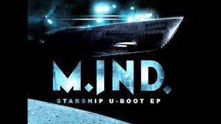 M.inD. - Naked Chef (Starship U-Boot EP)