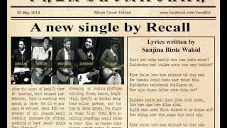 Prem Shomachar - Recall (Official Audio)