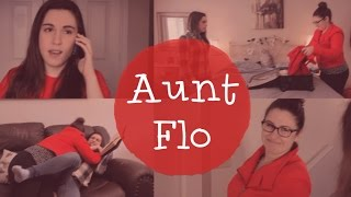 Here Comes AUNT FLO!