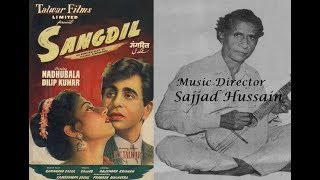 Sangdil (1952) - Evergreen Songs