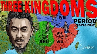 The Three Kingdoms Period explained in 4 minutes ( Chinese History )