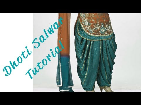 ♥ How to make a Dhoti Salwar ♥