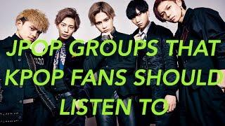 JPOP BOY GROUPS THAT KPOP FANS SHOULD LISTEN TO! (HD)