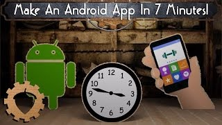 Make An Android App In 7 Minutes!
