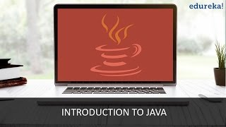 Introduction to Java | Java Video Tutorial for Beginners - Part 1 | Edureka