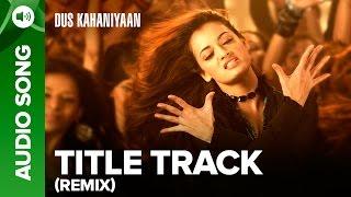 Dus (Remix) (Full Audio Song) | Dus Kahaniyaan | Sunil Shetty & Arbaaz Khan