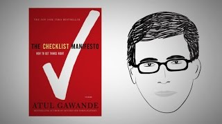 The Habit of Top Professionals: THE CHECKLIST MANIFESTO by Dr. Atul Gawande