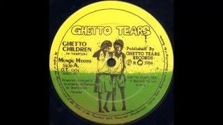 Mungu Mtoto - Ghetto Children