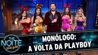The Noite (16/03/16) - Monólogo: A volta da Playboy
