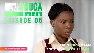 MTV Shuga Naija: Episode 5