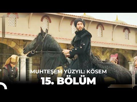 Muhteşem Yüzyıl Kösem 15.Bölüm (HD)