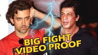 Shahrukh Khan & Hrithik Roshan's BIG FIGHT - Video Proof