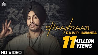 Shaandaar(Full HD)●Rajvir Jawanda Ft MixSingh●New Punjabi Songs 2016●Latest Punjabi Song 2016