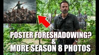 The Walking Dead Season 8 New Photos Discussion & Possible Foreshadowing From The Poster