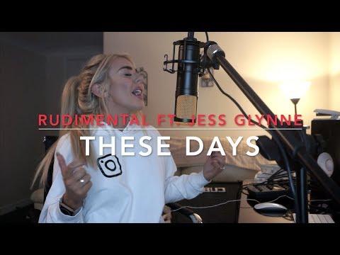 Download Rudimental - These Days feat. Jess Glynne, Macklemore & Dan Caplen | Cover free
