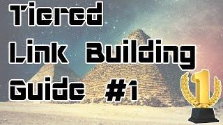 Tiered Link Building Best Practices #1