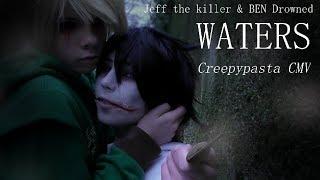 BEN+DROWNED+%26+JEFF+THE+KILLER+CMV+%2F%2F%2F+Waters