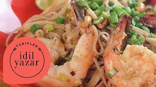 Pad Thai Nasıl Yapılır ? - İdil Tatari - Yemek Tarifleri