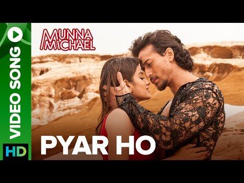 Xxx Mp4 Pyar Ho Video Song Munna Michael Tiger Shroff Amp Nidhhi Agerwal Vishal Amp Sunidhi 3gp Sex