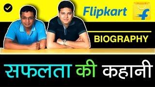 Flipkart Success Story in Hindi | Sachin Bansal & Binny Bansal Biography
