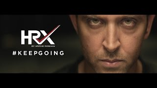Keep Going Brand Film | HRX By Hrithik Roshan