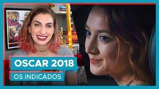 OSCAR 2018 | Os indicados 🎬🎥