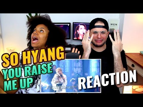 So Hyang You Raise Me Up REACTION