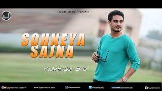 Sohneya Sajna | Kulwinder Billa | Full Audio Song | Japas Music