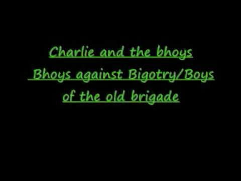 Bhoys against Bigotry Boys of the old brigade Charlie and the bhoys
