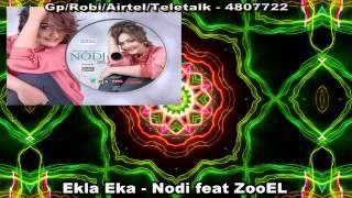 Ekla Eka (Audio Song) - Nodi feat ZooEL