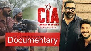 CIA ( Comrade In America ) - Documentary  | Amal Neerad | Dulquer Salmaan