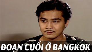 Phim Việt Nam Hay Nhất 2018 - Đoạn Cuối Ở Bangkok  Phim việt nam mới nhất tuyển chọn