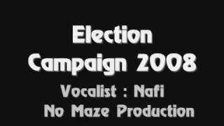 Election Campaign Bangladesh 2008 - Dj Oni Ft .Nafi