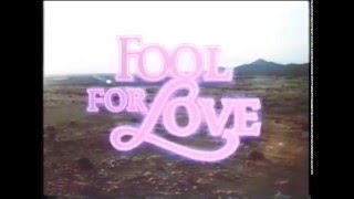 Fool for Love - Trailer (1985, German)
