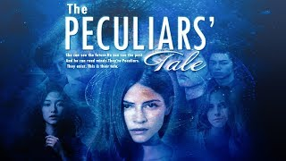 THE PECULIARS' TALE by AnakniRizal Trailer (FANMADE)