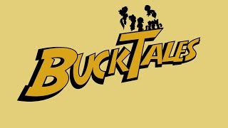 BuckTales (2017) Theme Song