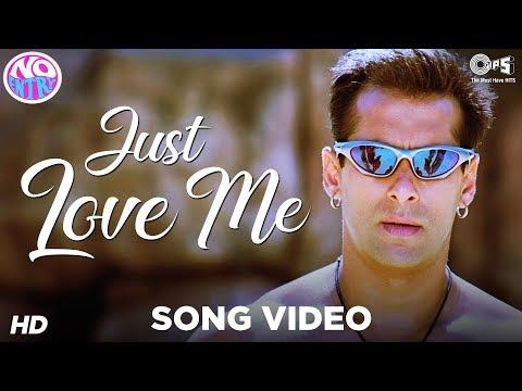 Xxx Mp4 Just Love Me Main Akela Video Song No Entry Salman Khan Sonu Nigam Anu Malik 3gp Sex