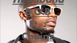 B.O.B (ft. 2 Chainz) - Headband (lyrics)