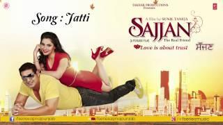Jatti Song (Audio) K.S.Makhan & Simran Sachdeva || Sajjan Movie
