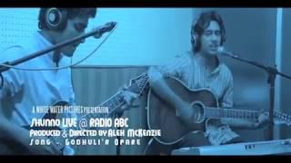 Shunno - Godhulir Opare (Live In Radio ABC)