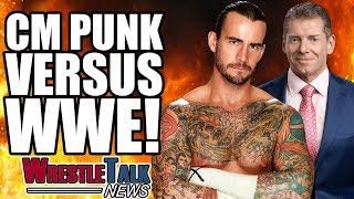 CM Punk Vs. WWE!   WrestleTalk News Sept. 2017