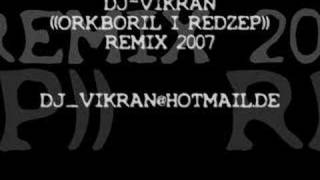 ork.boril i redzep remix dj-vikran