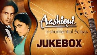 'Aashiqui' - Full Songs (Instrumental ) | Jukebox | Bollywood Super Hit Songs