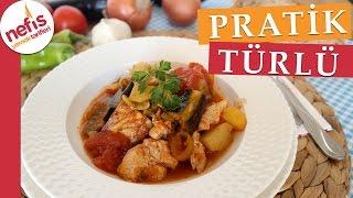 Tavuklu Türlü Yemeği - Pratik Tencere Yemeği - Nefis Yemek Tarifleri
