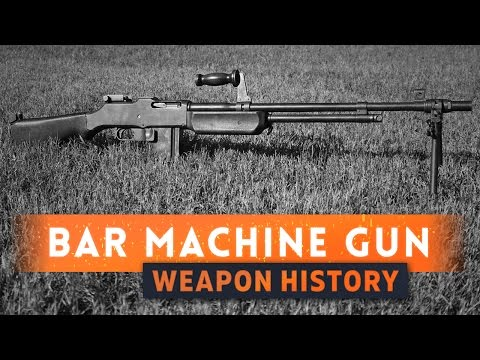 watch ► BAR! (BROWNING AUTOMATIC RIFLE) - Battlefield 1 Weapon History