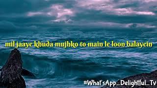 Tumsa koi pyaara from Khuddar ←← What'sApp Status 30 seconds    HD   