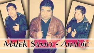 Malek Samo - Arabic - Bint Lel - 2013 - KurdMuzik Production