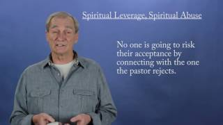Pastors who abuse + Spiritual Leverage. (Mirror)