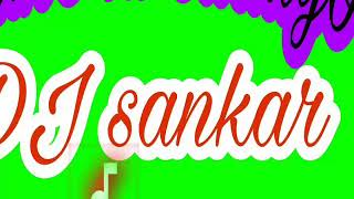 Dulhe ki saaliyo mix by DJ sankar 7600622622